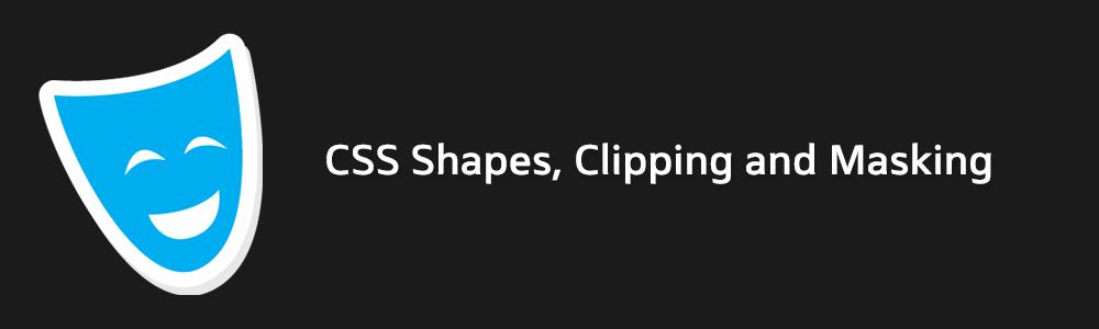 اشکال سی اس اس، برش و ماسک کردن در CSS